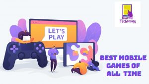 Best Mobile Games Of All Time
