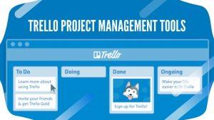 Trello Project Management Tools