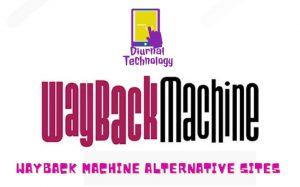 Wayback Machine Alternative Sites