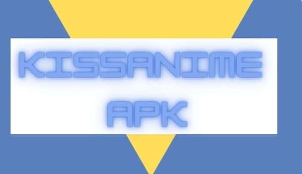 download kissanime apk